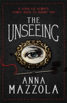 The Unseeing : A twisting tale of family secrets, Hardback Book