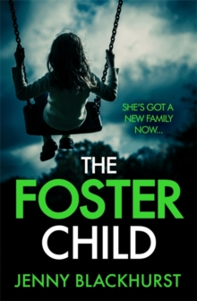 The Foster Child: She's got a new family now..., Paperback Book