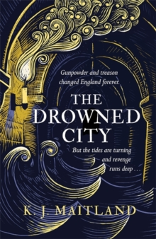 The Drowned City : Daniel Pursglove 1, Hardback Book