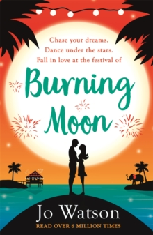 Burning Moon : A romantic read that will have you in fits of giggles, Paperback Book