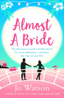 Almost a Bride : The funniest rom-com you'll read this year!, Paperback / softback Book