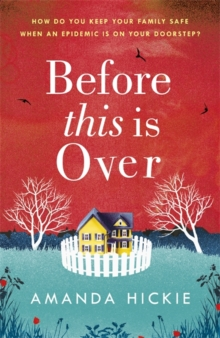 Before This Is Over: The unputdownable and twisting story of a mother protecting her family, Paperback / softback Book
