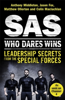 SAS: Who Dares Wins : Leadership Secrets from the Special Forces, Paperback / softback Book