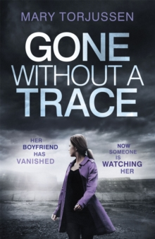 Gone Without A Trace : a gripping psychological thriller with a twist readers can't stop talking about, Paperback Book