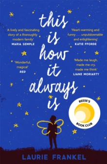 This Is How It Always Is : A REESE'S BOOK CLUB PICK, EPUB eBook