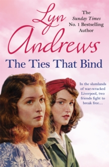 The Ties That Bind : A friendship that can survive war, tragedy and loss, Paperback Book