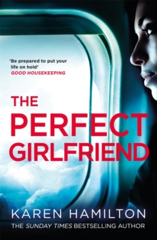 The Perfect Girlfriend : The gripping and twisted Sunday Times Top Ten Bestseller that everyone's talking about!, Paperback / softback Book