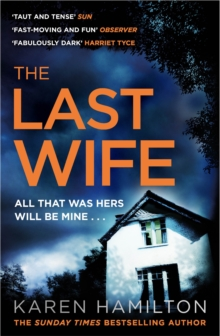 The Last Wife : The addictive and unforgettable new thriller from the Sunday Times bestseller, Paperback / softback Book