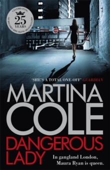 Dangerous Lady : A gritty thriller about the toughest woman in London's criminal underworld, Hardback Book
