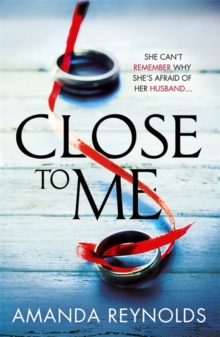 Close to Me : A stunning new psychological drama with twists that will shock you!, Paperback Book