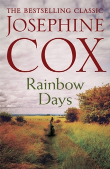 Rainbow Days : A dramatic saga pulsing with heartache, Paperback / softback Book