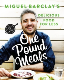 One Pound Meals : Delicious Food for Less, Paperback Book