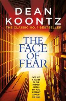 The Face of Fear : A compelling and horrifying tale, Paperback / softback Book