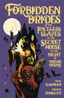 Forbidden Brides of the Faceless Slaves in the Secret House of the Night of Dread Desire, Hardback Book