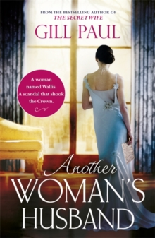 Another Woman's Husband : From the #1 bestselling author of The Secret Wife a sweeping story of love and betrayal behind the Crown, Paperback / softback Book
