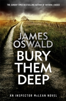 Bury Them Deep : Inspector McLean 10, Hardback Book
