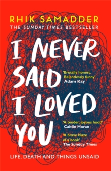 I Never Said I Loved You : THE SUNDAY TIMES BESTSELLER, Paperback / softback Book