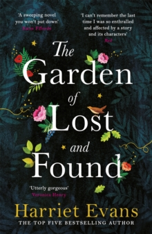 The Garden of Lost and Found : The NEW heart-breaking epic from the Sunday Times bestseller, Paperback / softback Book