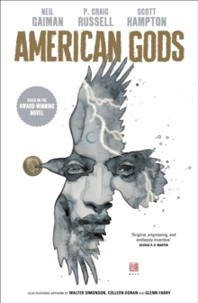 American Gods: Shadows : Adapted for the first time in stunning comic book form, Hardback Book