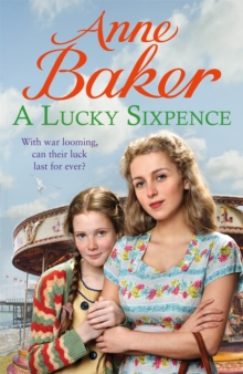 A Lucky Sixpence : A dramatic and heart-warming Liverpool saga, Paperback / softback Book
