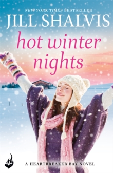 Hot Winter Nights: Heartbreaker Bay Book 6, Paperback / softback Book