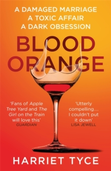 Blood Orange : The page-turning thriller that will shock you, Paperback / softback Book