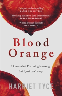 Blood Orange : The page-turning thriller that will shock you, Hardback Book
