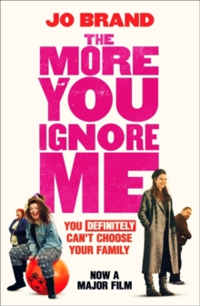 The More You Ignore Me, Paperback / softback Book