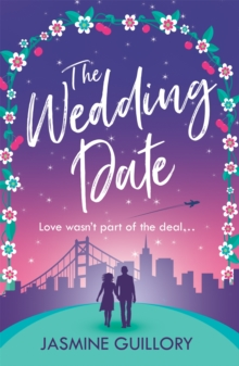 The Wedding Date : A feel-good romance to warm your heart, Paperback / softback Book