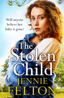 The Stolen Child : The most heartwrenching and heartwarming saga you'll read this year, Paperback / softback Book