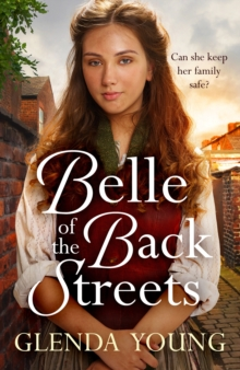 Belle of the Back Streets : A powerful, heartwarming saga, EPUB eBook