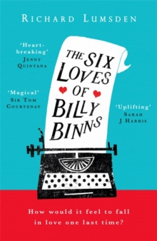 The Six Loves of Billy Binns, Paperback / softback Book