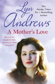 A Mother's Love : A compelling family saga of life's ups and downs, Paperback / softback Book