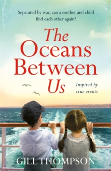 The Oceans Between Us: A gripping and heartwrenching novel of a mother's search for her lost child after WW2, EPUB eBook