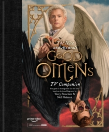 The Nice and Accurate Good Omens TV Companion, Hardback Book
