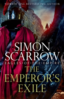 The Emperor's Exile (Eagles of the Empire 19) : The thrilling Sunday Times bestseller, EPUB eBook