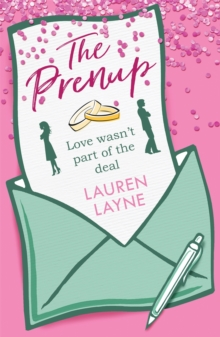 The Prenup : The hit rom-com, guaranteed to beat the winter blues!, Paperback / softback Book