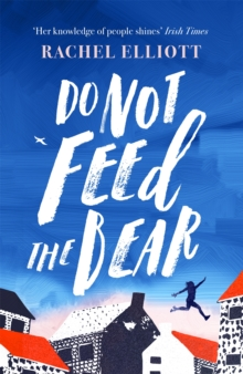 Do Not Feed the Bear, Paperback / softback Book