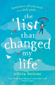 The List That Changed My Life : the uplifting bestseller that will make you weep with laughter!, Paperback / softback Book