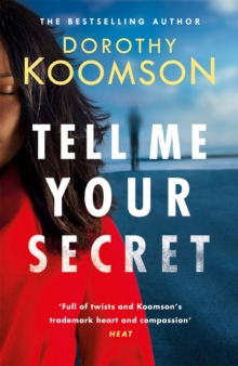 Tell Me Your Secret : the absolutely gripping page-turner from the bestselling author, Paperback / softback Book