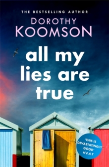 All My Lies Are True : Lies, obsession, murder. Will the truth set anyone free?, Paperback / softback Book