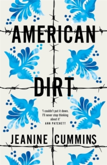 American Dirt : 'A heartstopping story of survival, danger and love' New York Times, Hardback Book