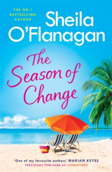The Season of Change : Your summer holiday must-read by the #1 bestselling author!, Paperback / softback Book