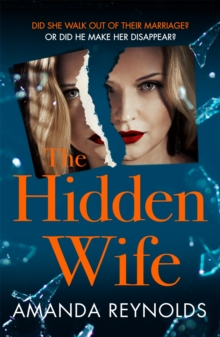 The Hidden Wife : The twisting, turning new psychological thriller that will have you hooked, Paperback / softback Book
