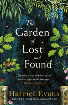 The Garden of Lost and Found : The NEW heart-breaking Sunday Times bestseller, Hardback Book