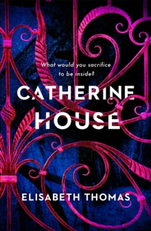 Catherine House : 'A delicious, diverse, genre-bending gothic, as smart as it is spooky' Chloe Benjamin, Hardback Book