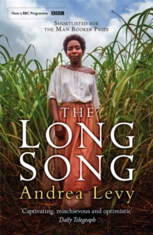 The Long Song : Now A Major BBC Drama, Paperback / softback Book