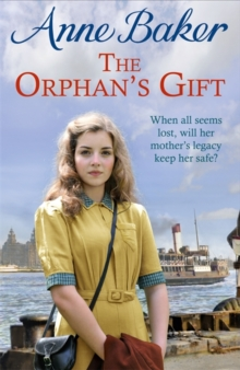 The Orphan's Gift : An unputdownable Liverpool saga of love and loss, Hardback Book