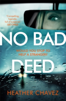 No Bad Deed, Hardback Book