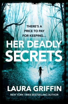 Her Deadly Secrets : A nailbitingly suspenseful thriller that will have you on the edge of your seat!, Paperback / softback Book